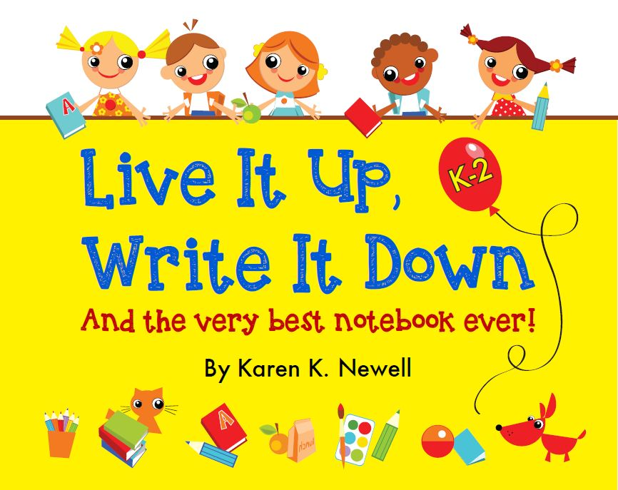 Live It Up, Write It Down