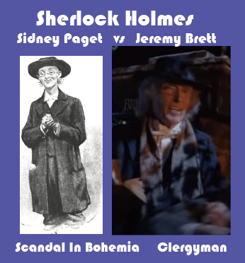 Sidney Paget vs Jeremy Brett Scandal In Bohemia Clergyman