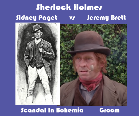 Sidney Paget vs Jeremy Brett Scandal In Bohemia Groom