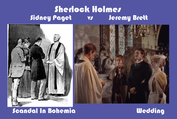 Sidney Paget vs Jeremy Brett Scandal In Bohemia Wedding Scene