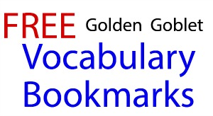 Golden Goblet Vocabulary Bookmarks
