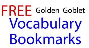 Golden Goblet Vocabulary Bookmarks