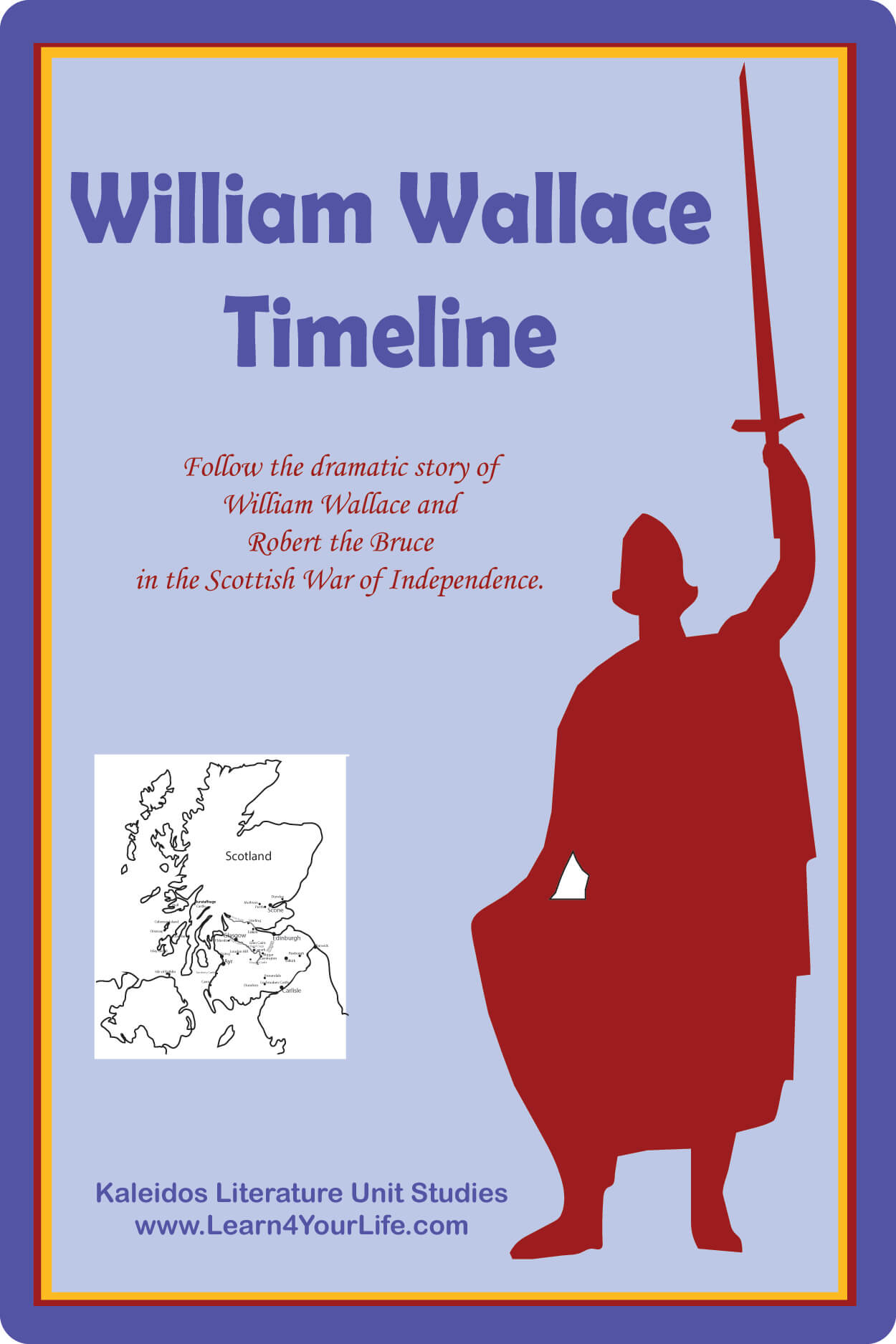 William Walllace and Robert Bruce Timeline
