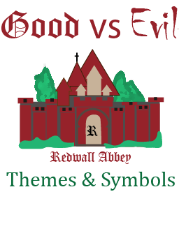 Redwall Theme Good vs Evil