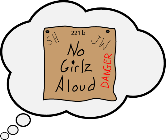 Sherlock Holmes No Girls Allowed Sign