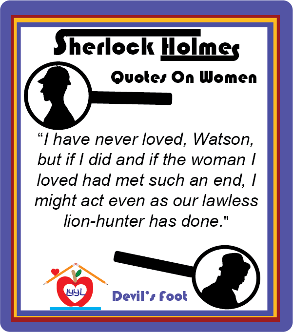 Sherlock Holmes Quotes About Women #3