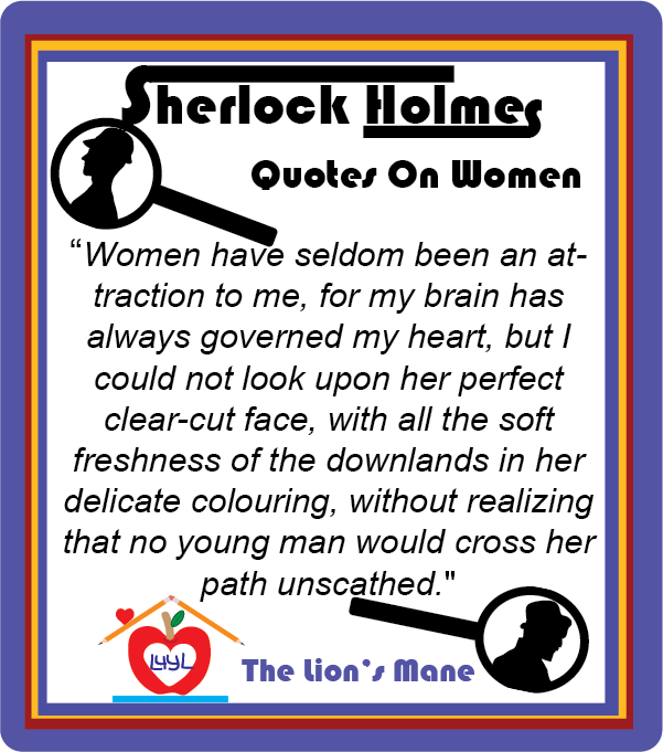 Sherlock Holmes Quotes About Women #4