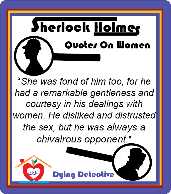 Sherlock Holmes Quotes About Women #5