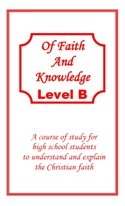 Of Faith and Knowledge